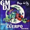Hasta Que El Cuerpo Aguante-Mago De Oz Remix by GM DJ