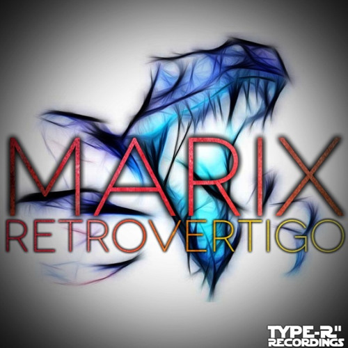 Marix-It's Here (New Track From 2013)