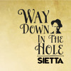 Way Down In The Hole (Tom Waits cover)
