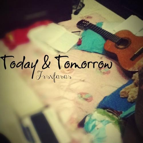 Today&Tomorrow