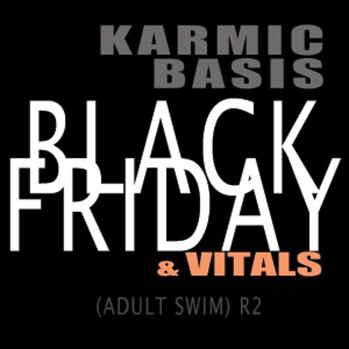 Black Friday & Vitals (ADULT SWIM REJECTS 2)