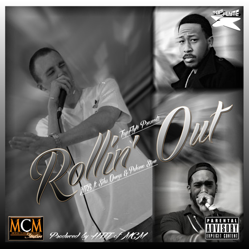 Rollin' Out Ft. Silas Omega and Palermo Stone (Prod. By HITTofMCM)