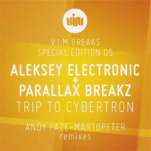 Aleksey Electronic & Parallax Breakz - Trip to Cybertron (MartOpetEr Remix) OUT NOW !!!