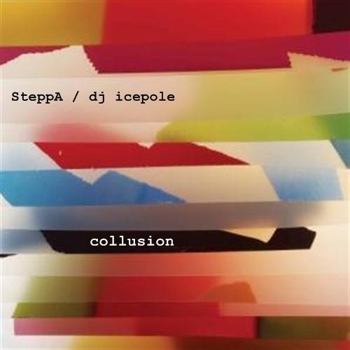 SteppA / dj icepole - collusion