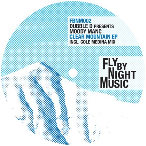 Dubble D presents Moodymanc - Clearmountain (Cole Medina's Lone Wolf mix) FBNM002 (LO RES CLIP)