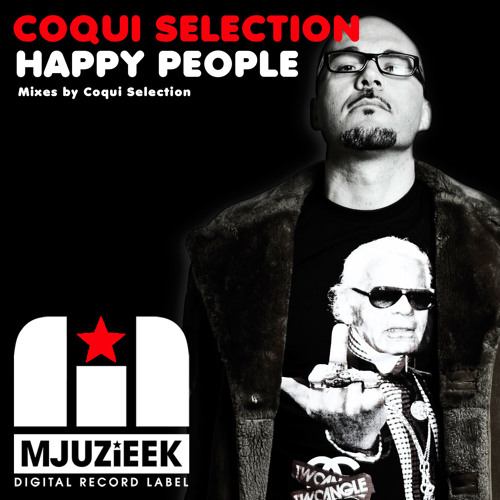 "COQUI SELECTION "" HAPPY PEOPLE "" ENERGIE MIX - OUT NOW"