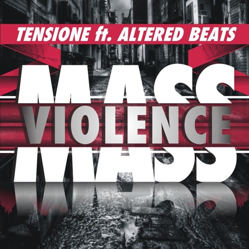 MASS VIOLENCE - TENSIONE feat. ALTERED BEATS  VOCAL MIX