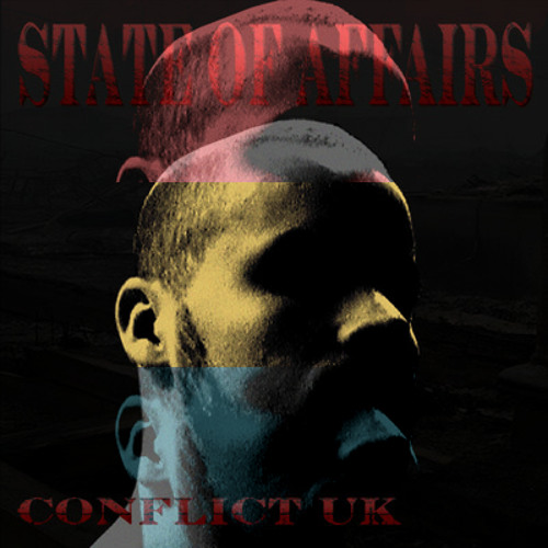 "Conflict - ""State of Affairs"" - You Haven't Heard of Him's Digital Dissonance Remix"