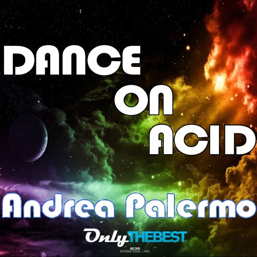 180# Andrea Palermo - Dance On Acid (Original Mix) [ Only the Best Record international ]
