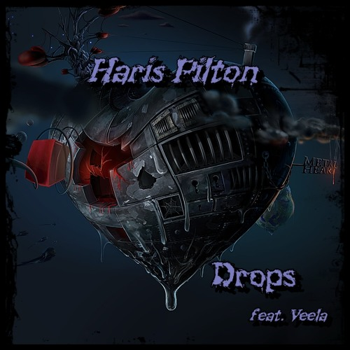 HarisPilton - Drops ft. Veela (FREE DOWNLOAD)