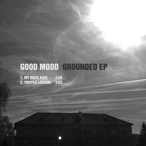 Good Mood-My Mate Paul