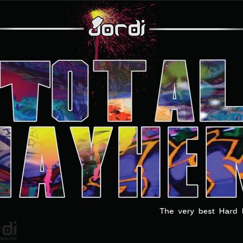 Jordi - Total Mayhem (Dj Set) Nov 2012