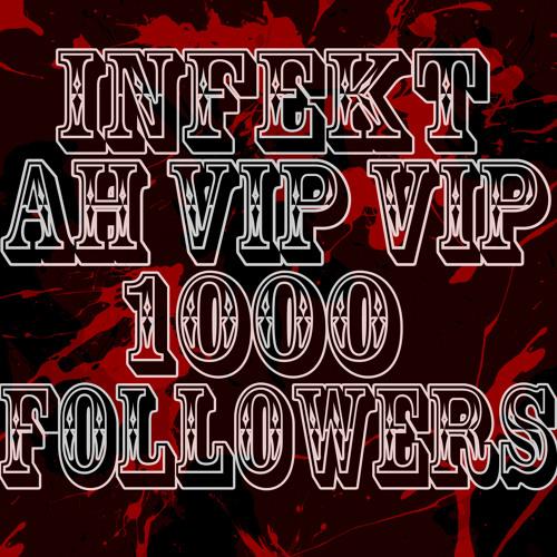 INFEKT - AH VIP VIP [FREE see description]