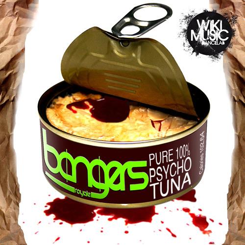 Bangers Royale - Psycho Tuna