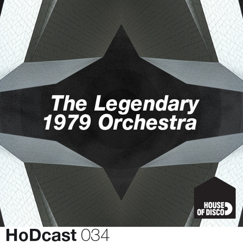 The Legendary 1979 Orchestra - House of Disco Guestmix