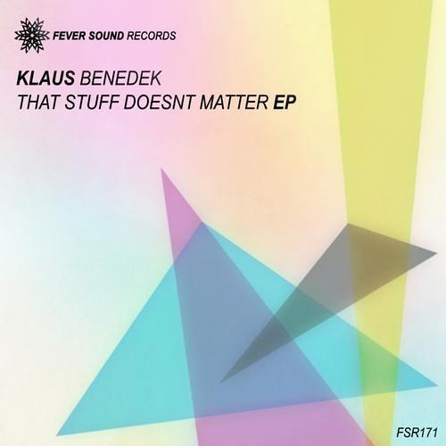 Klaus Benedek - That Stuff Doesn't Matter (Stefan S. Interpretation)