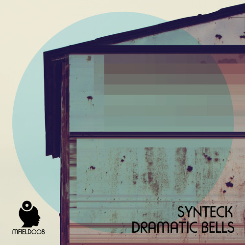 Synteck - Dramatic Bells - Release Preview [MFIELD008] - OUT NOW!!