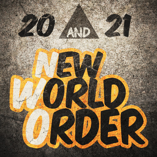 20 And 21 - New World Order (Original Mix) [Produced by Bottai & Alexandra Damiani]