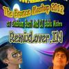 The Bounce Mashup 2012 BY DJ Shubham Basti & DJ Bablu Mishra WWW.RemixLover.IN
