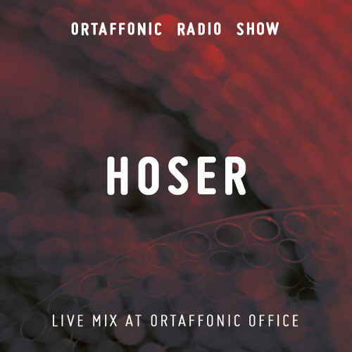 Hoser - Live Mix at Ortaffonic Office