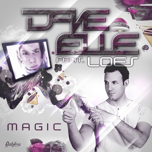 Dave Elle feat. Loes - Magic [Original Mix]