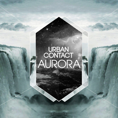 Urban Contact - Aurora (Original Mix) [FREE DL]