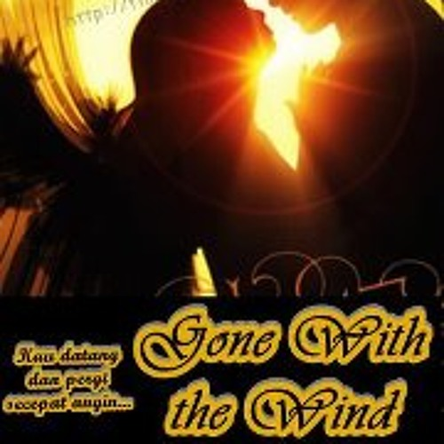 My Short Story: Gone With the Wind (musikalisasi prolog)