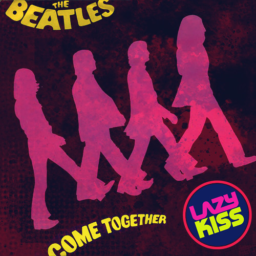 Beatles - Come together (Lazy Kiss Edit) FREE WAV