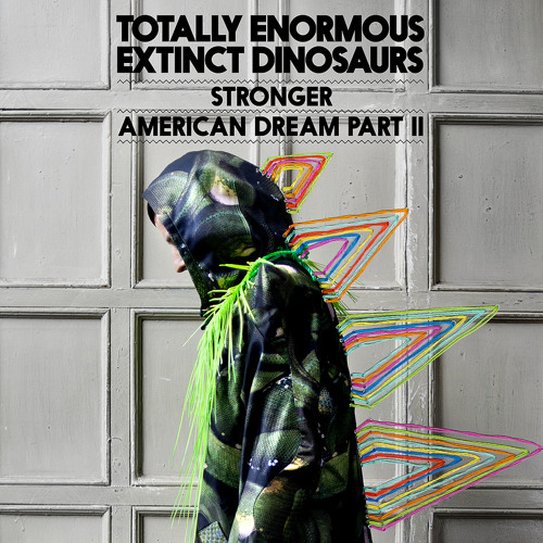 Totally Enormous Extinct Dinosaurs - Stronger (Cubiq's 'Trust Me' Remix) [OFFICIAL FREE MP3]