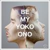 Reptile Youth - Be My Yoko Ono (Francis Harris & Gry Dub)
