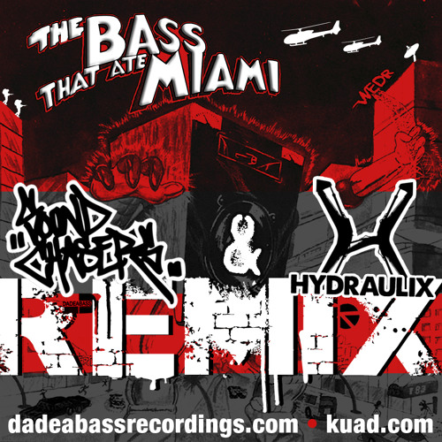 """Maggotron """"The Bass That Ate Miami"""" (Sound Chasers & Hydraulix Remix)"""