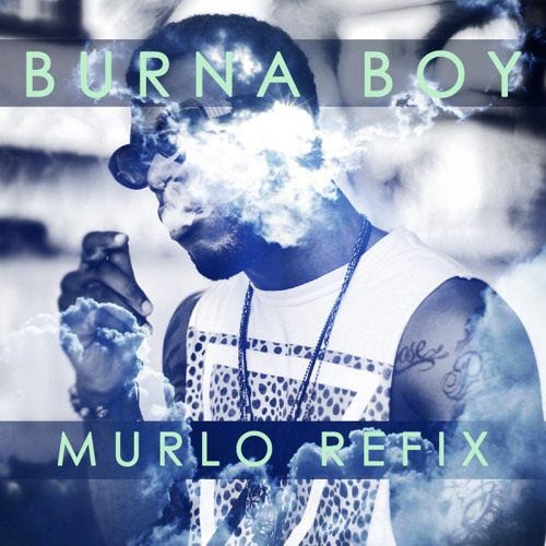 Burna Boy - Tonight (Murlo Refix)