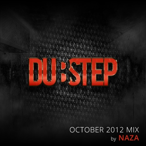 "Dubstep.NET - October 2012 ""IMPACT"" Mix by NAZA"