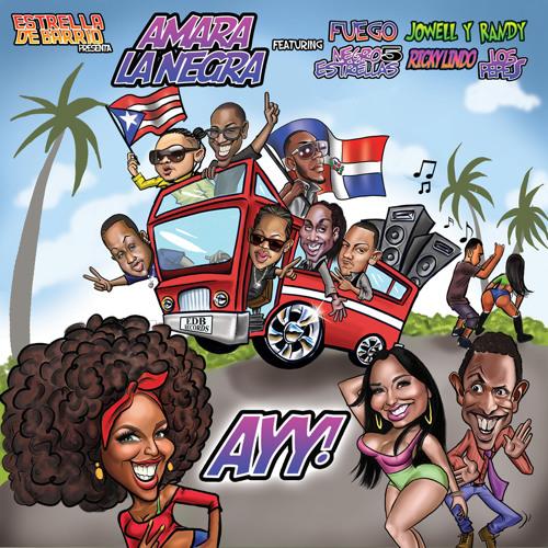 Ayy Amara Ft. Fuego,Rickylindo,Jowell y Randy , Los Pepes y Negro 5 Estrella (Radio Version)