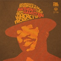 "Anthony Hamilton - ""Comin' From Where I'm From"" (Devastate & Segerfalk Remix)"
