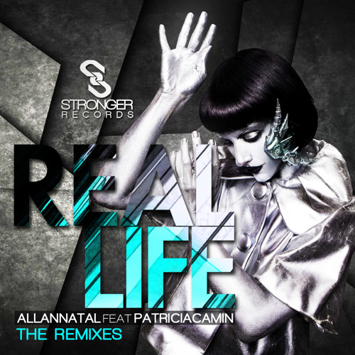 Allan Natal ft. Patricia Camin - Real Life (CIRCUIT REMODE) OUT NOW! TOP#29 Prog.House on Beatport!