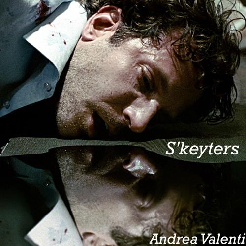 Andrea Valenti - S'keyters