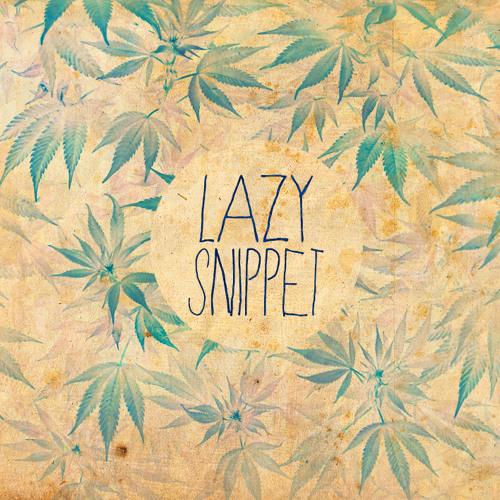 LAZY SNIPPET