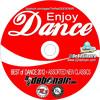 ENJOY DANCE - DJ Debonair's Best of Dance & High Energy 2012+Assorted New Classics