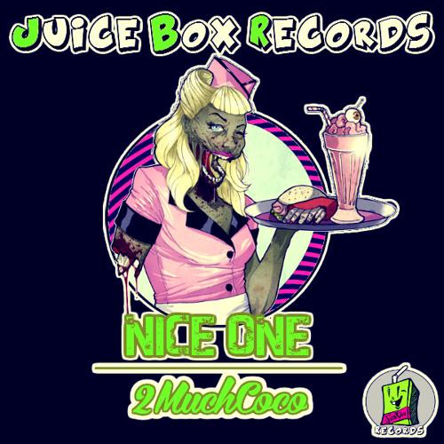 2muchcoco - Nice One (Original Mix)