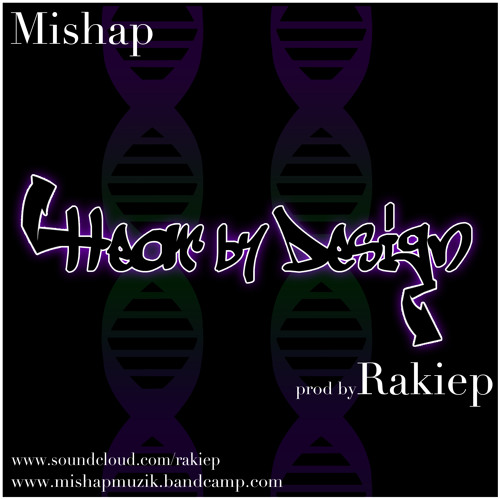 Mishap - Hear by Design.prod by Rakiep