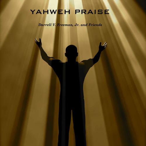 01 Yahweh Praise (feat. Angelo Pressey)