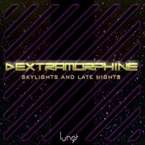 Dextramorphine - Skylights and Late Nights (Dextramorphine & Atheist Firetruck Remix) [FreeDL]