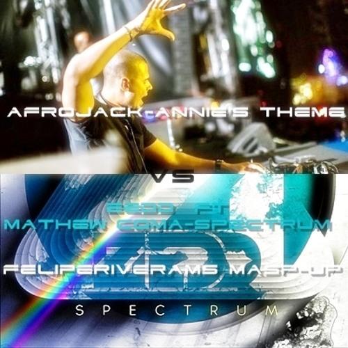 Afrojack - Annie's Theme vs Zedd ft Mathew - spectrum mash-up FelipeRiverams