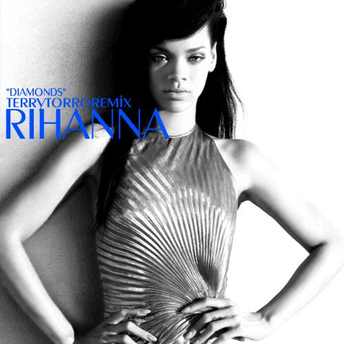 DJ TERRY TORRO RIHANNA DIAMONDS REMIX