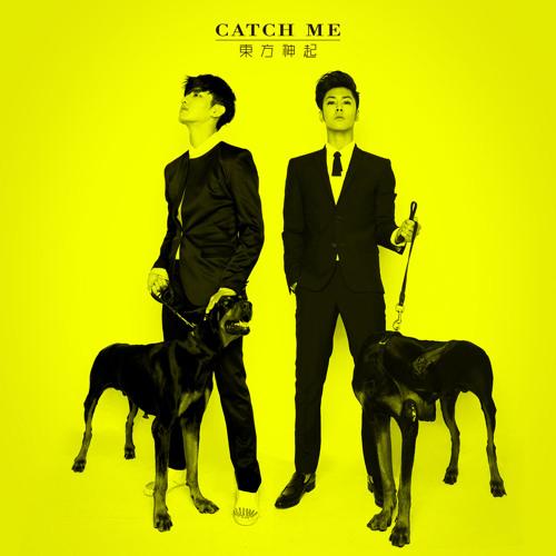 东方神起 - catch me