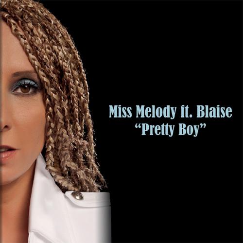 Miss Melody ft Blaise Pretty Boy Radio mix