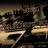 Matt Young - The Electronic Hour #7