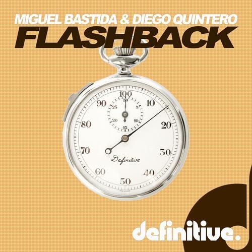 Miguel Bastida & Diego Quintero - Flashback EP (DEFINITIVE RECORDINGS)