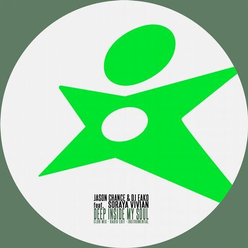 Jason Chance & Dj Eako Feat. Soraya Vivian - Deep Inside My Soul